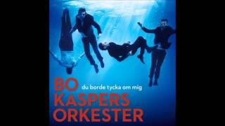 Bo Kaspers Orkester - Jag är vacker ikväll