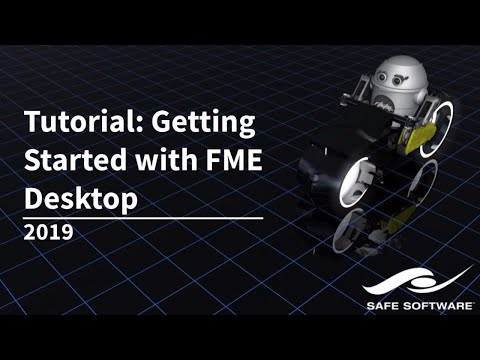 Getting Started with FME Desktop 2019