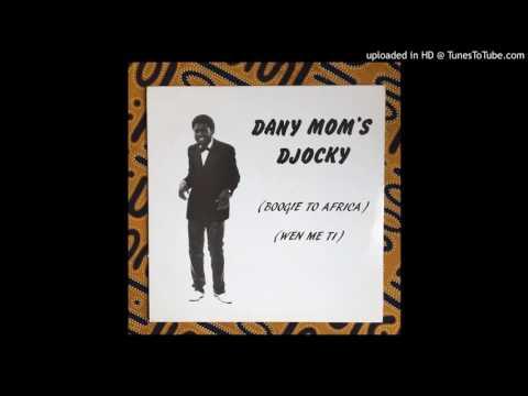 Dany Mom's Djocky - Boogie To Africa