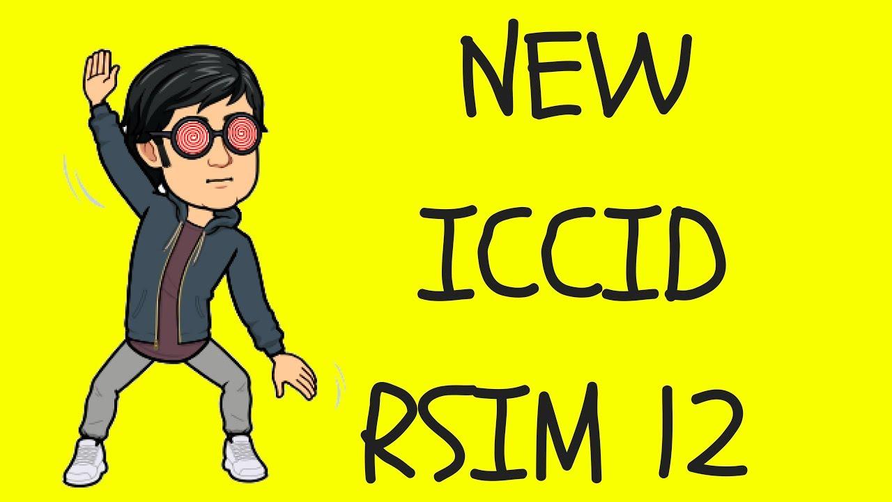 NEW ICCID RSIM 12 july 24th 2019