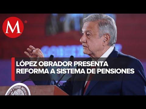 amlo-presenta-proyecto-de-reforma-para-sistema-de-pensiones