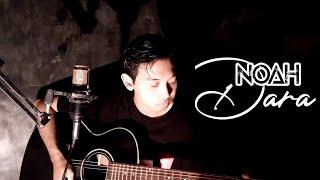 Noah - Dara || Cover by Mangku Alam