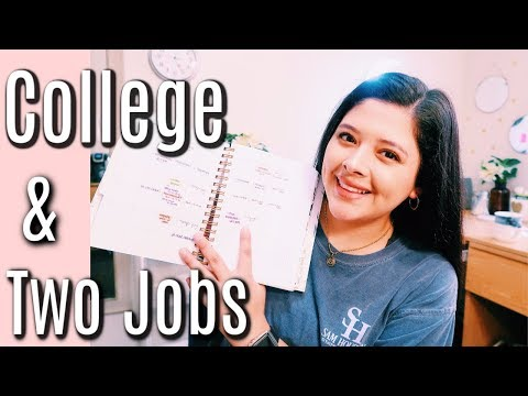 How I Work TWO JOBS + Full-Time College Student