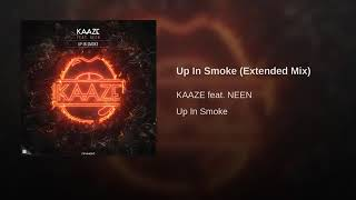 KAAZE Feat. NEEN - Up In Smoke (Extended Mix)