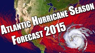 Atlantic Hurricane Season Forecast 2015