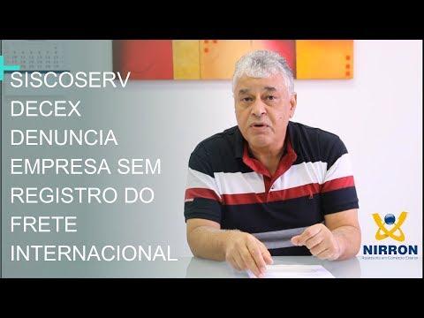 SISCOSERV - DECEX DENUNCIA EMPRESA QUE NÃO EFETUOU REGISTRO DO FRETE INTERNACIONAL