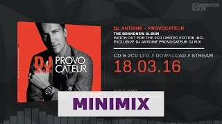 DJ Antoine - Provocateur (Official Minimix HD)