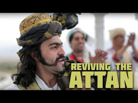 Reviving the Attan; Afghanistan's national dance