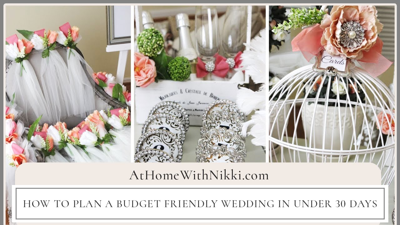 How To Plan A Budget Friendly Wedding In Under 30 days  YouTube