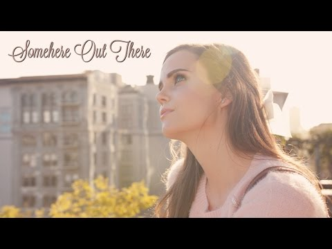 Somewhere Out There - An American Tail (Tiffany Alvord & Peter Hollens Cover)