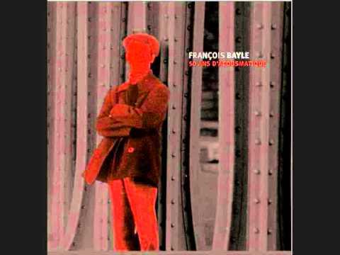 Francois Bayle - Univers nerveux.