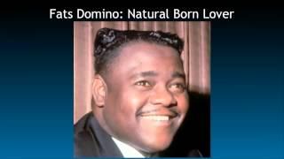 Fats Domino: Natural Born Lover