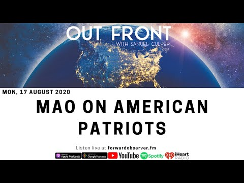OUT FRONT: Going Mao On American Patriots