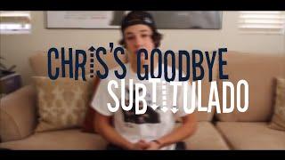 chris s goodbye cameron dallas subtitulado
