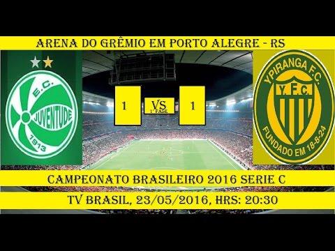 Campeonato Brasileiro 2016 Serie C Juventude 1 x 1 Ypiranga de Erechim
