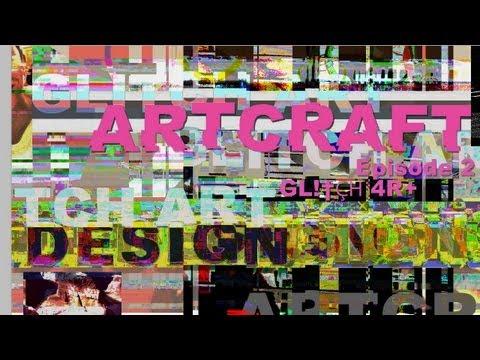 ArtCraft: Glitch Art