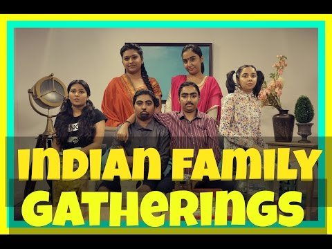 Indian Family Gatherings  MostlySane  Funny Videos