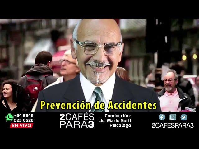 Deseos y Deberes - Prevención de Accidentes