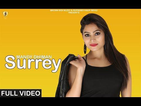 Surrey - Mandy Dhiman (OFFICIAL VIDEO) R-nait | Latest Punjabi Song 2018-2019 | Brown Box Muzic