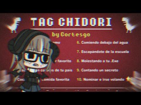 🌻『TAG CHIDORI_BY:CORTESGO』🌻