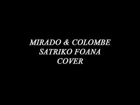 Mirado & Colombe Satriko foana COVER