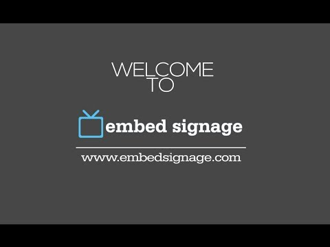 Welcome to embed signage! Cloud based Digital Signage Software as a Service