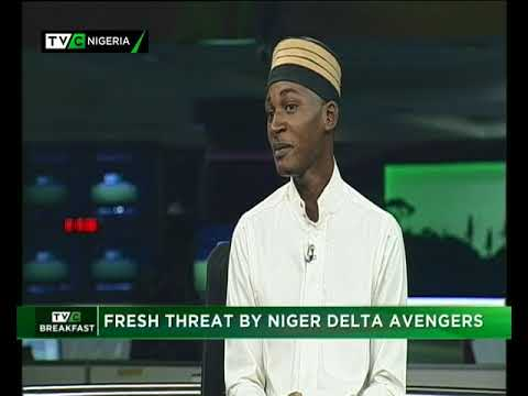 TVC Breakfast 19th Jan. 2018 | Fresh Threat by Niger Delta Avengers