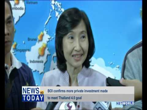 BOI confirms more private investment made to meet Thailand 4.0 goal