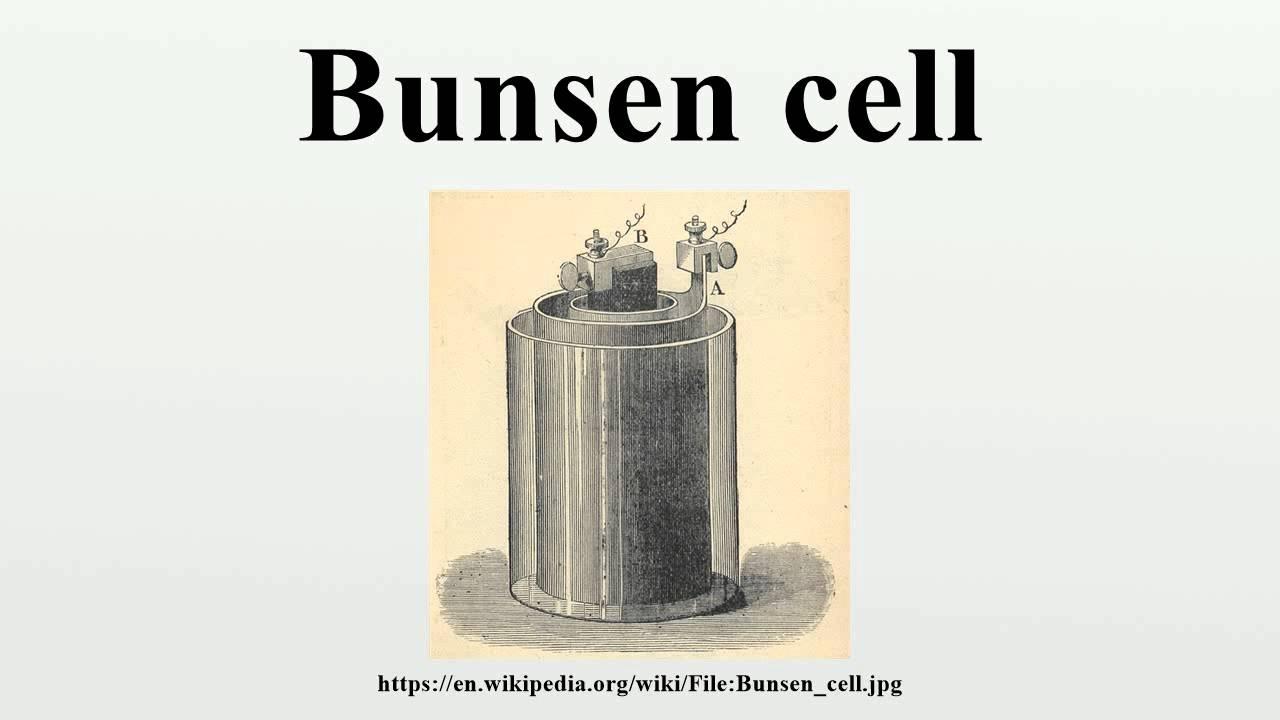 Bunsen Cell Youtube