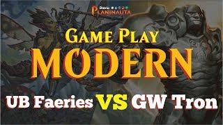 gameplay modern   ub faeries x gw tron