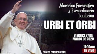 BendiciÓn Urbi Et Orbi Y Adoración Eucarística 2020//indulgencia Plenaria