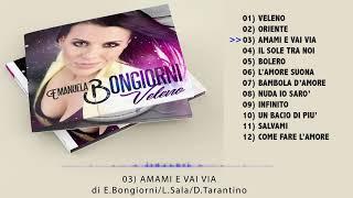 Amami e vai via - Emanuela Bongiorni (Anteprima)