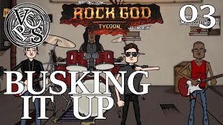 Busking it Up – Rock God Tycoon EP03 - Band Manager Business Tycoon Gameplay