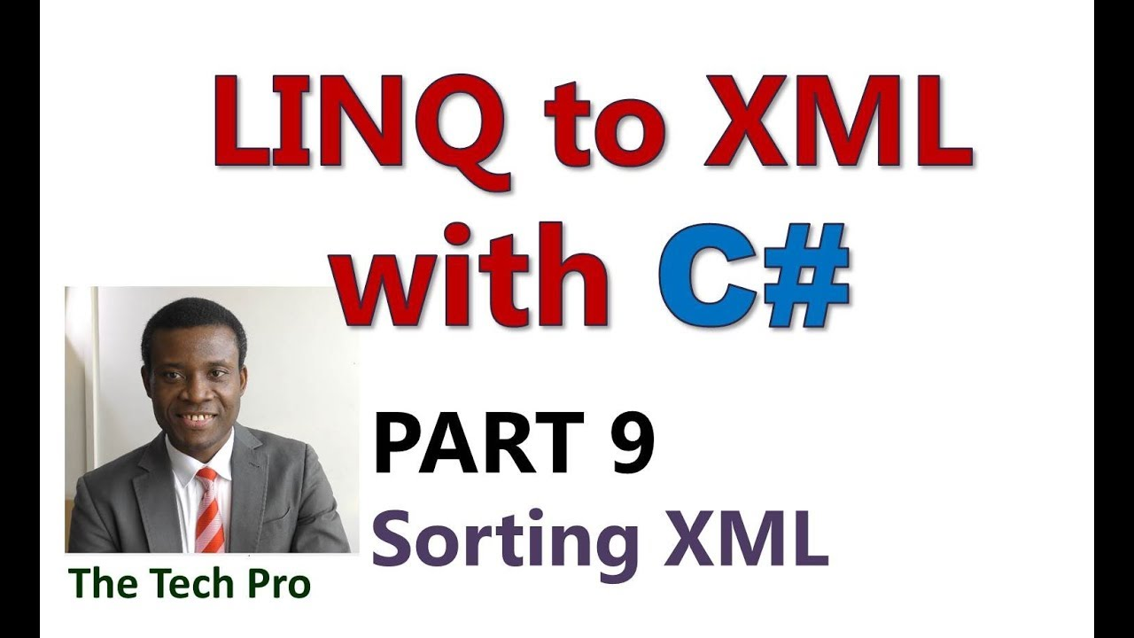 Linq to XML With C# - Part 9: Sorting Xml Data