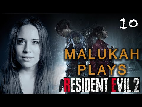Malukah Plays Resident Evil 2 - Ep. 10