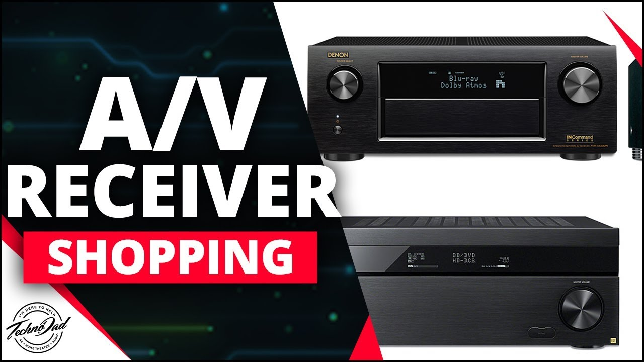 How to choose a receiver 22