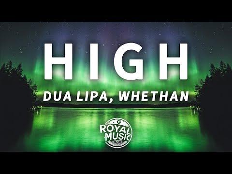 Whethan, Dua Lipa - High (Fifty Shades Freed) (Lyrics)