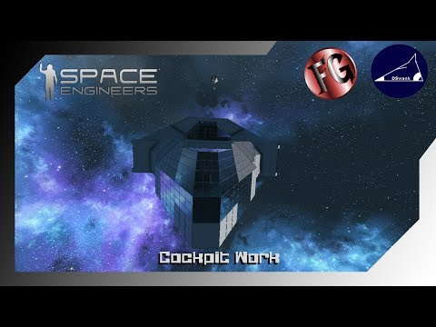Space Engineers - Small Grid Large Ships - Cockpit Work