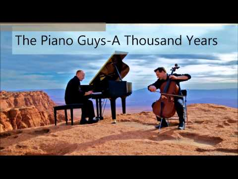 The Piano Guys- A Thousand Years