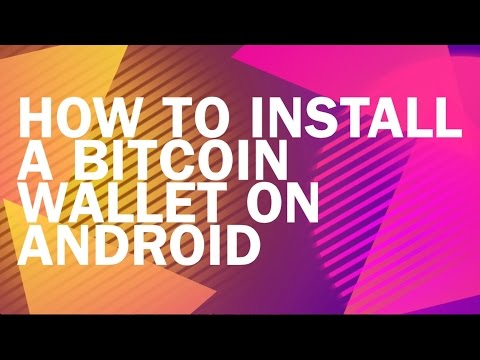 How To Install A Bitcoin Wallet On Android // Bit-basics.org