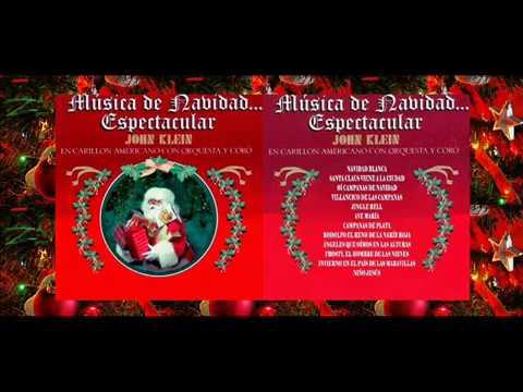 John Klein  -  Musica  De Navidad Espectacular
