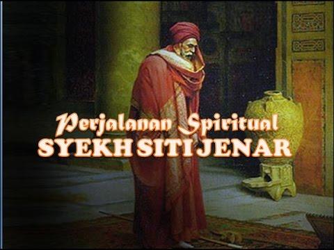 Syekh Siti Jenar Tangga Spiritual Youtube