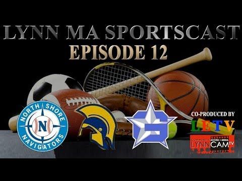 Lynn MA Sportscast: Episode 12 (6/9/2014)