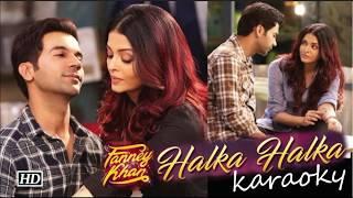 Halka Halka Suroor Hai Karaoke With Lyrics Clean.. Fanny Khan