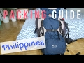PACKING GUIDE | Philippines & South East Asia