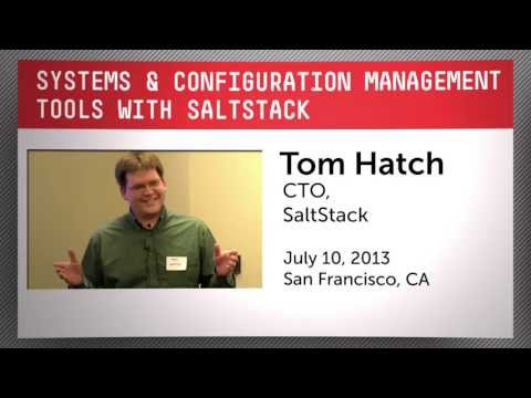 Systems & Configuration Management Tools with SaltStack