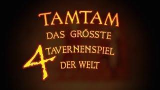 TamTam 4   des größten Tavernenspiels vierter Teil