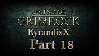 Legend of Grimrock - Hard - [KyrandisX] - P18 The Dismantler, a lightning blade oooh