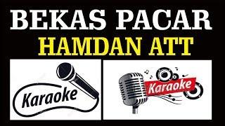 Download BEKAS PACAR, HAMDAN ATT, KARAOKE, DANGDUT