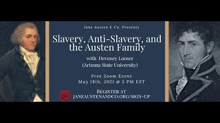Slavery, Anti-Slavery, and the Austen Family with Devoney Looser